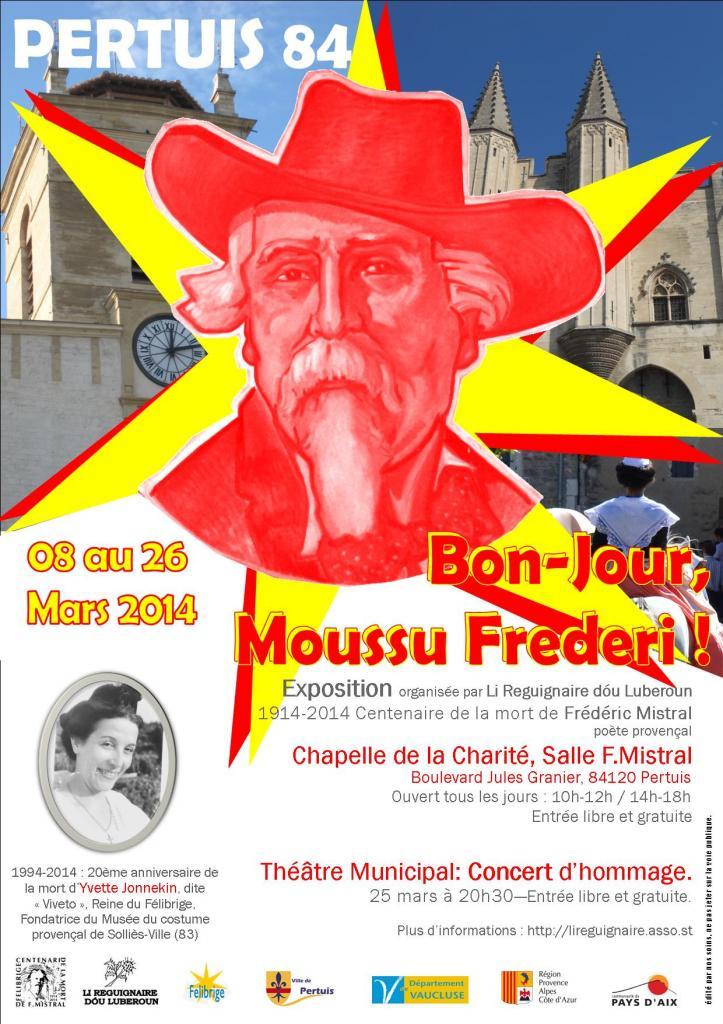 """Centenaire Mistral : Exposition """"Bon-Jour Moussu Frederi !"""" Pertuis [Mars 2014]"""